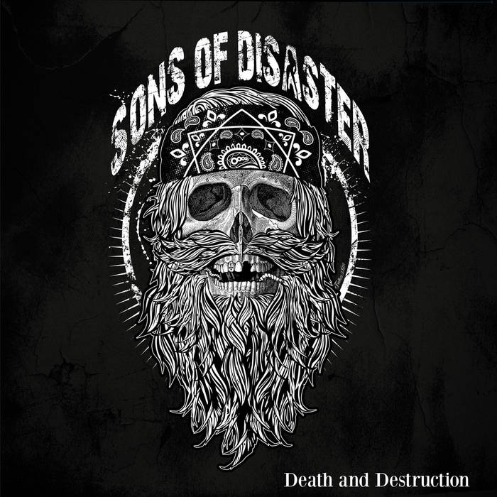 SONS OF DISASTER - Death And Destruction cover