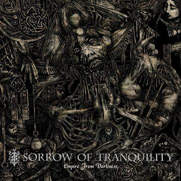 SORROW OF TRANQUILITY - Empire From Darkness cover
