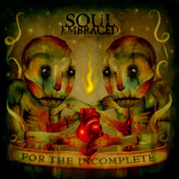 SOUL EMBRACED - For the Incomplete cover