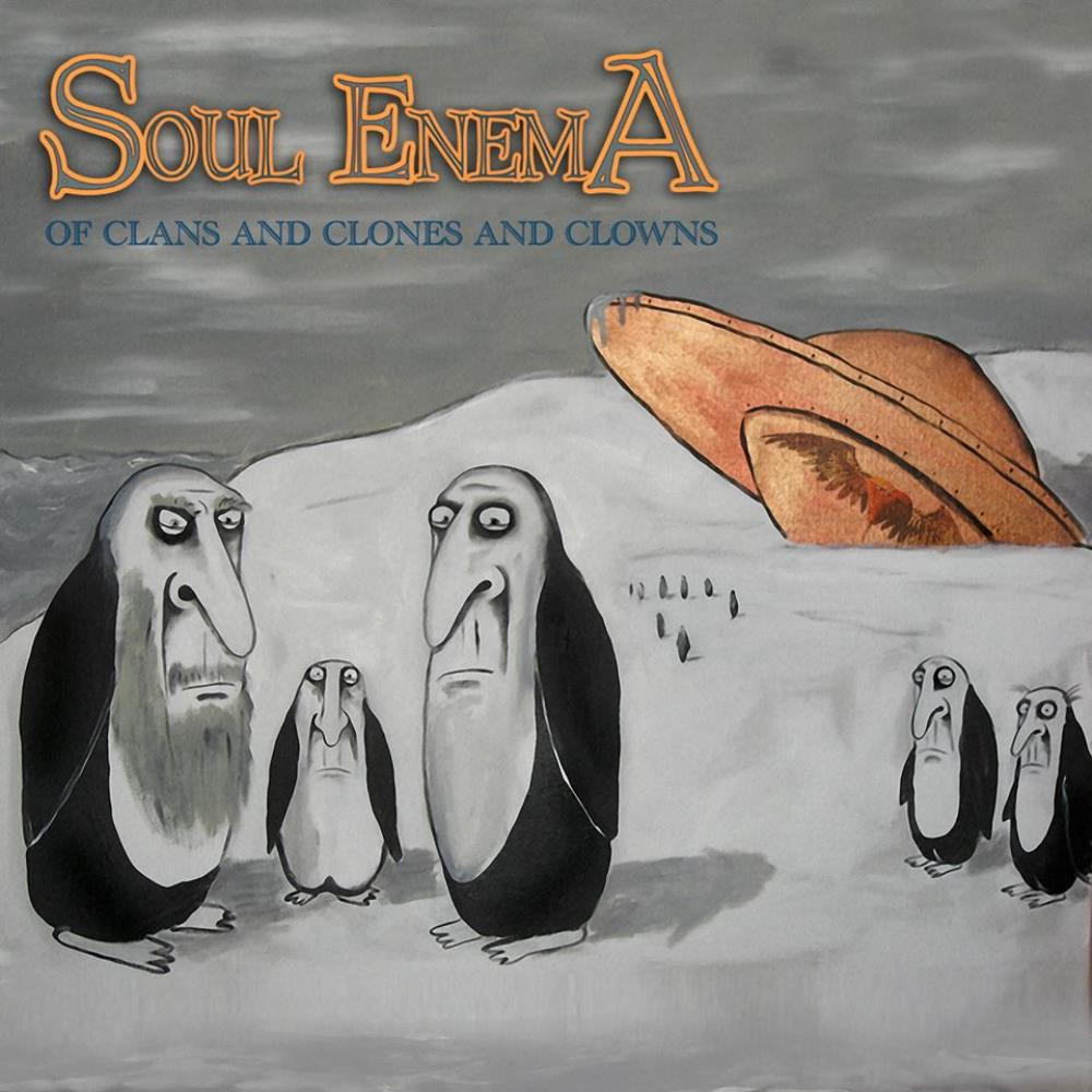 SOUL ENEMA - Of Clans And Clones And Clowns cover