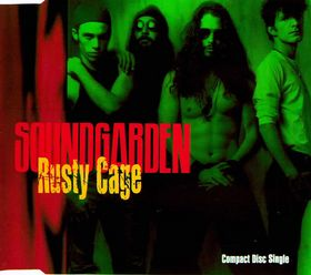 SOUNDGARDEN - Rusty Cage cover 