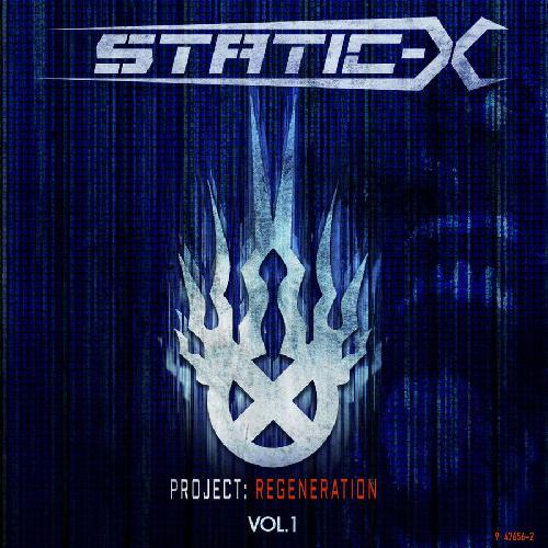 STATIC-X - Project: Regeneration Vol. 1 cover