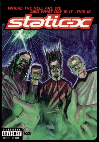 STATIC-X - Where the Hell Are We and What Day Is It... This Is Static-X cover