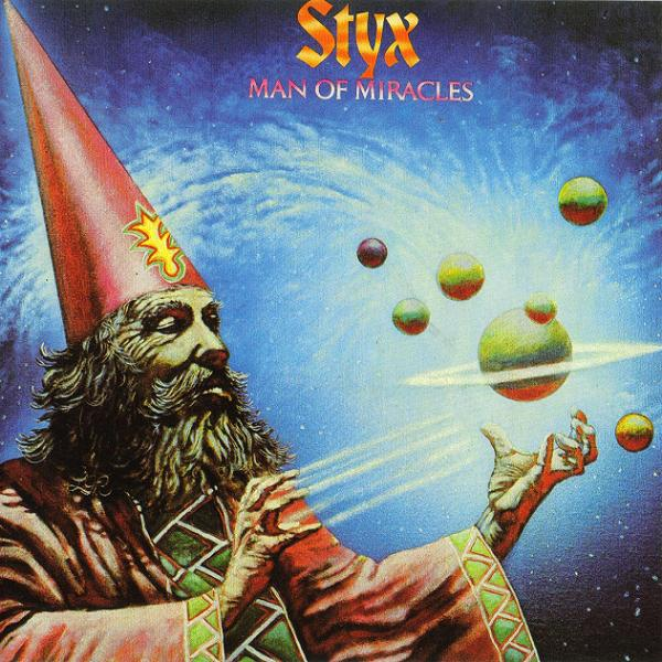 STYX - Man Of Miracles cover
