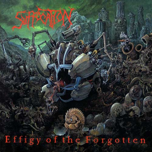 SUFFOCATION - Effigy of the Forgotten cover