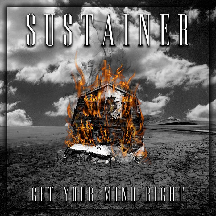SUSTAINER - Get Your Mind Right cover