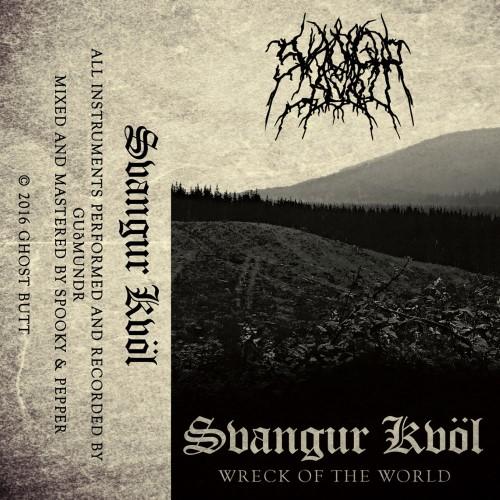 SVANGUR KVÖL - Wreck of the World cover