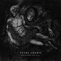 SVART CROWN - Witnessing the Fall cover