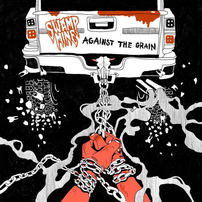 SWAMP MINE - Against The Grain cover