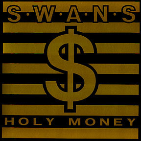 SWANS - Holy Money cover
