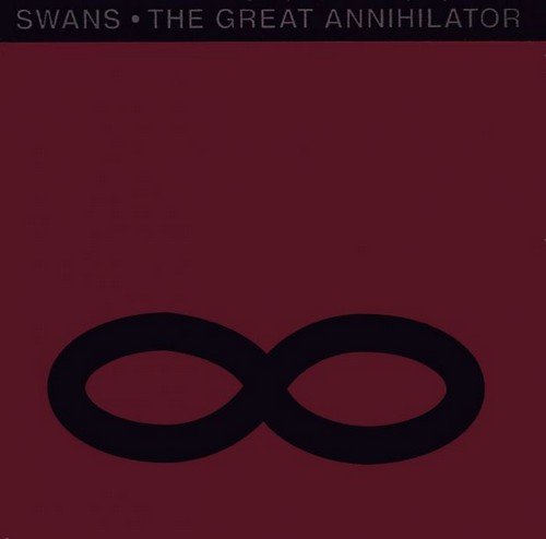 SWANS - The Great Annihilator cover