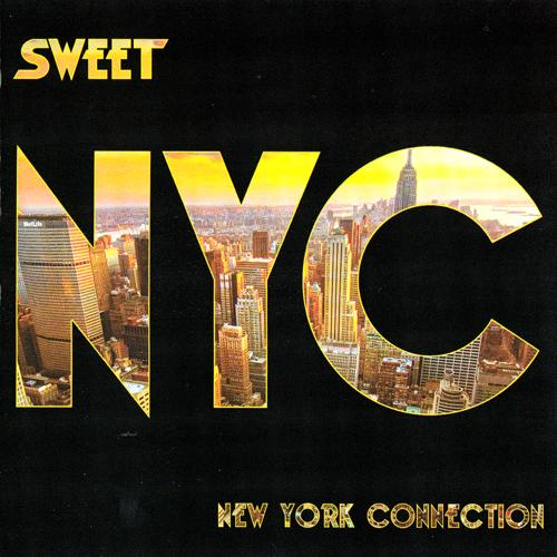 SWEET - New York Connection cover