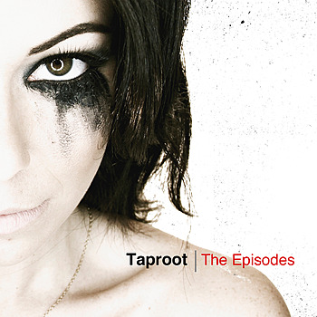 TAPROOT - The Episodes cover