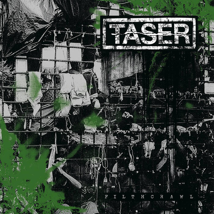TASER - Filthcrawl cover