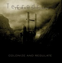 TERRODROWN - Colonize and Regulate cover