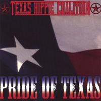 TEXAS HIPPIE COALITION - Pride of Texas cover