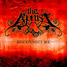 THE AGONIST - Disconnect Me cover