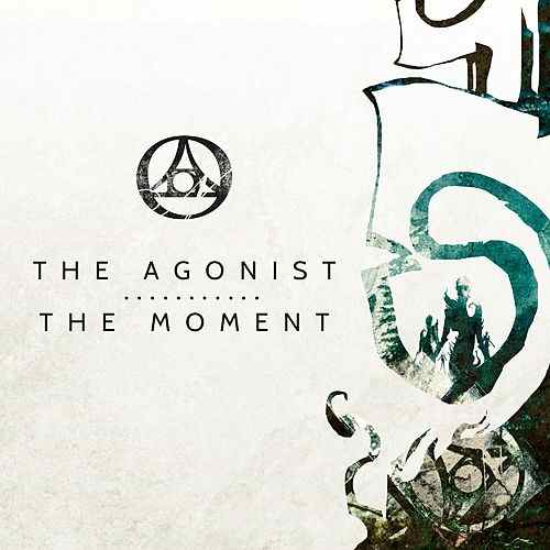 THE AGONIST - The Moment cover