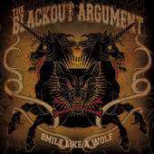 THE BLACKOUT ARGUMENT - Smile Like A Wolf cover
