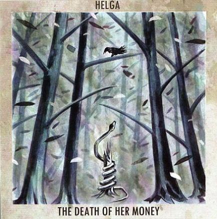 THE DEATH OF MONEY - The Death Of Her Money / Helga cover