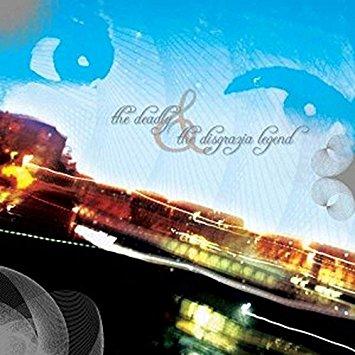 THE DISGRAZIA LEGEND - The Deadly / The Disgrazia Legend cover