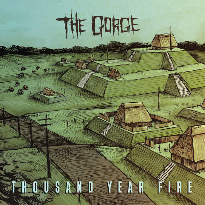 THE GORGE - Thousand Year Fire cover