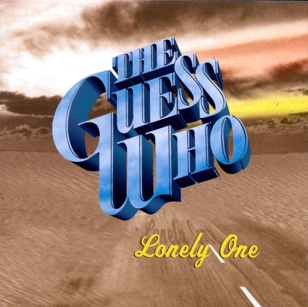 THE GUESS WHO - Lonely One cover