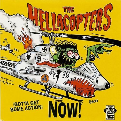 THE HELLACOPTERS - (Gotta Get Some Action) Now! cover
