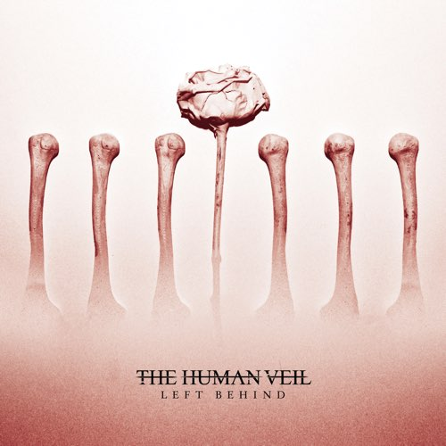 THE HUMAN VEIL - Left Behind cover