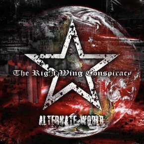 THE RIGHT WING CONSPIRACY - Alternate World cover