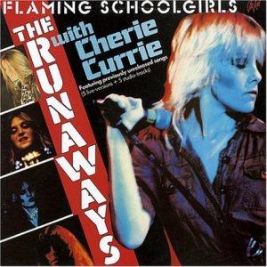 THE RUNAWAYS - Flaming Schoolgirls cover