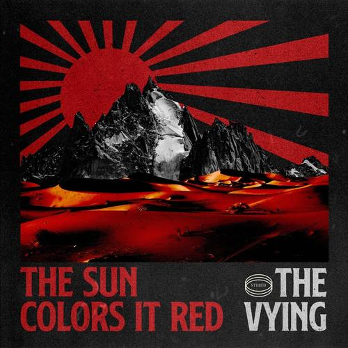 THE VYING - The Sun Colors It Red cover
