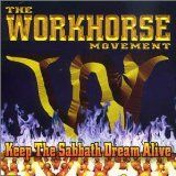 THE WORKHORSE MOVEMENT - Keep The Sabbath Dream Alive cover
