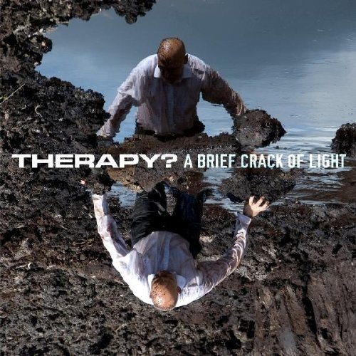 THERAPY? - A Brief Crack of Light cover