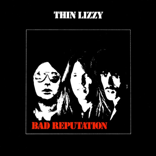 THIN LIZZY - Bad Reputation cover