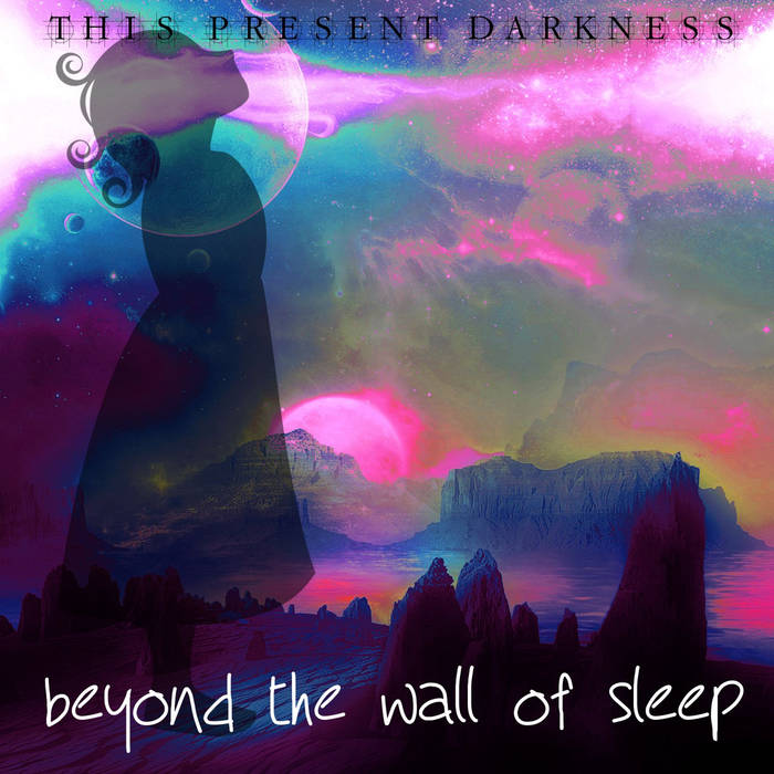 THIS PRESENT DARKNESS - Beyond The Wall Of Sleep cover