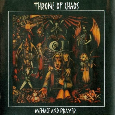 THRONE OF CHAOS - Menace And Prayer cover