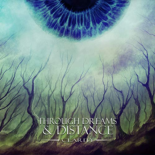 THROUGH DREAMS & DISTANCE - Clarity cover