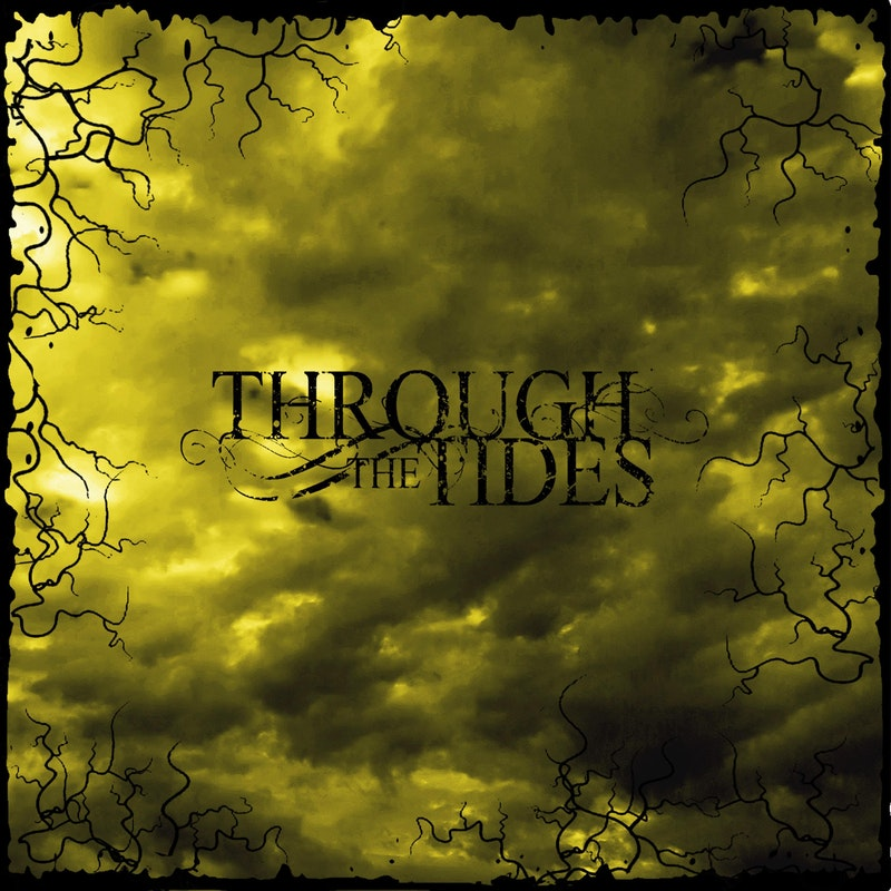THROUGH THE TIDES - Through The Tides cover