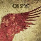 ÆON SPOKE Æon Spoke album cover