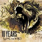 10 YEARS Feeding The Wolves album cover