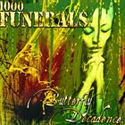 1000 FUNERALS Butterfly Decadence album cover