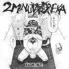 2 MINUTA DREKA Kasumi Toilet / Warsore album cover