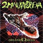 2 MINUTA DREKA Nuclear Nunploitation / Orgasm Ωmega album cover