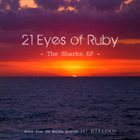 21 EYES OF RUBY The Sharks EP album cover