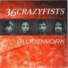 36 CRAZYFISTS Bloodwork album cover