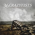 36 CRAZYFISTS Collisions and Castaways album cover