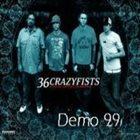 36 CRAZYFISTS Demo 99 album cover