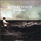36 CRAZYFISTS In The Midnights album cover