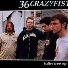 36 CRAZYFISTS Suffer Tree album cover